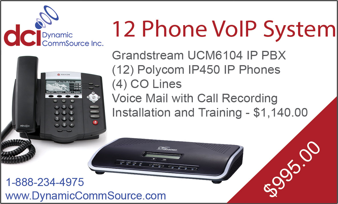 12 Phone VoIP System - Grandstream UCM6104 IP PBX; (12) Polycom IP450 IP Phones; (4) CO Lines; Voice Mail with Call Recording; Installation and Training - $1,140.00